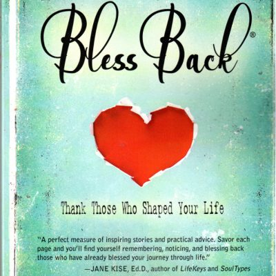 What if We Chose to… Bless Back?