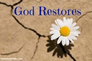 God restores