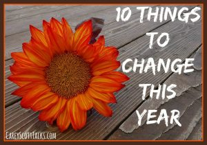 10 things to change