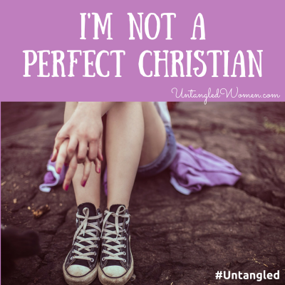 "The pressure to be the ""perfect"" Christian"
