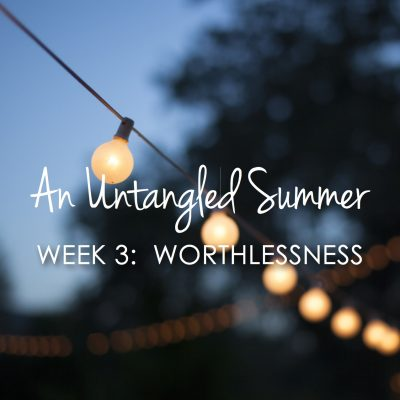 "The lie that says, ""You'll never be enough""  {An Untangled Summer study}"