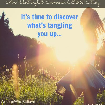 {An Untangled Summer Bible study} – What's tangling you up?