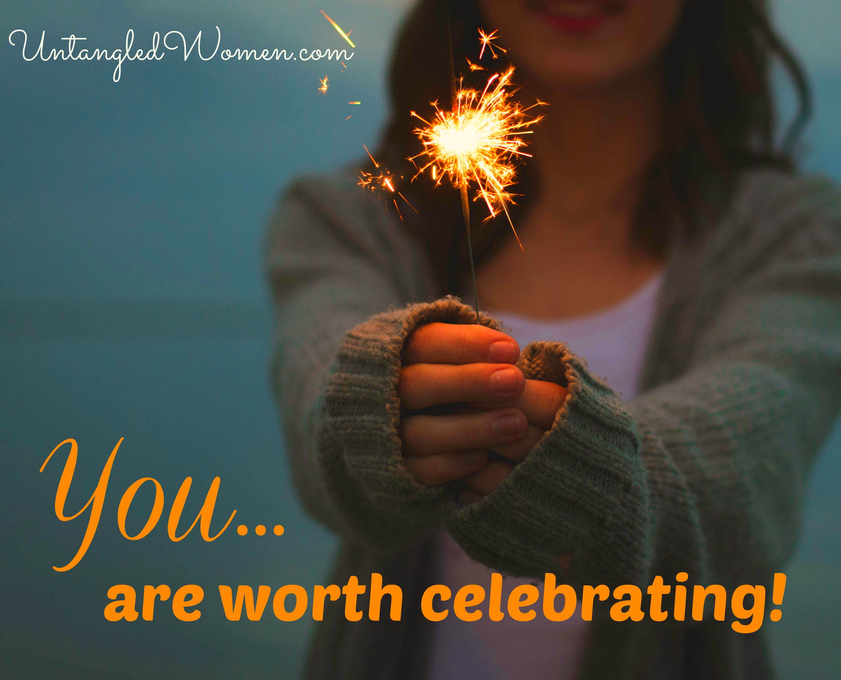 Why you are worth celebrating {An Untangled Summer study}